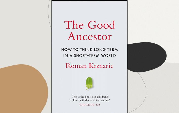 The Good Ancestor, Roman Krznaric, Rezension The Good Ancestor, Long Term Thinking, Rezension 2021 Bücher, Leseempfehlung 2021